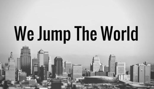 【4月29日】世界規模のパルクールイベント We Jump the World